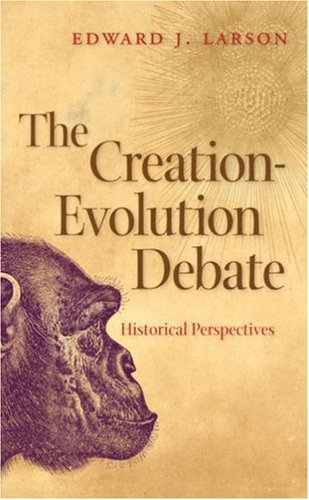 the-creation-evolution-debate-historical-perspectives