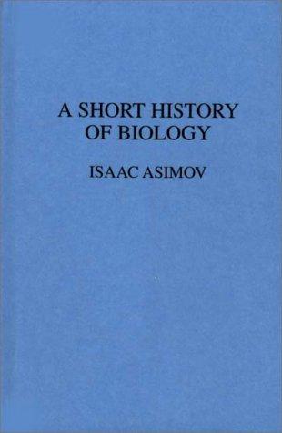 A Short History of Biology