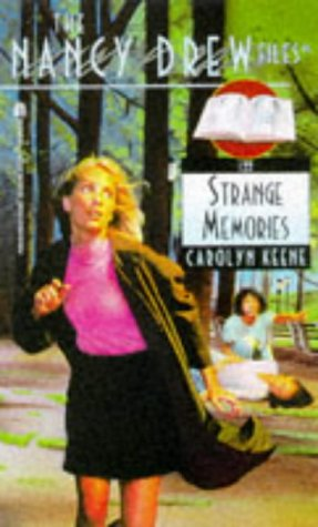 Strange Memories (Nancy Drew: Files, #122)