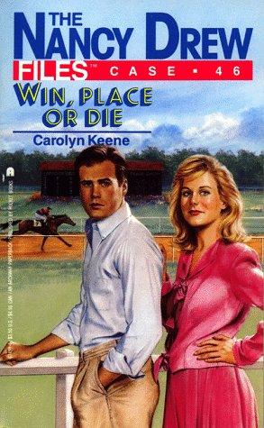 Win, Place or Die by Carolyn Keene