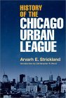 History of the Chicago Urban League
