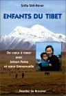 Enfants Du Tibet:  De Coeur à Coeur Avec Jetsun Pema Et Soeur Emmanuelle
