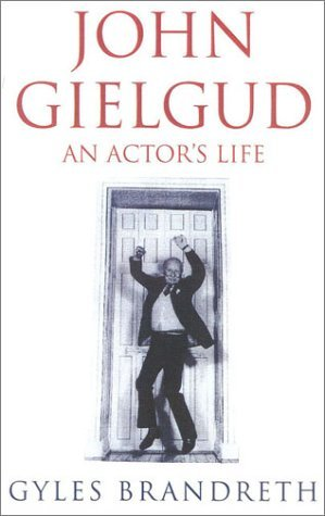 John Gielgud: An Actor's Life