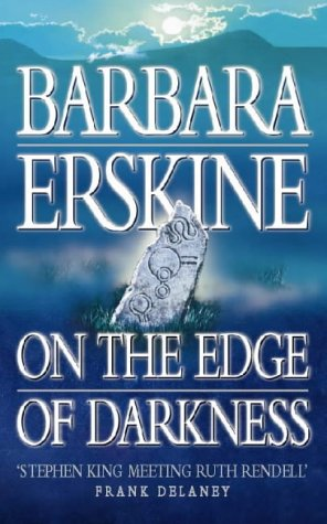 On the Edge of Darkness by Barbara Erskine