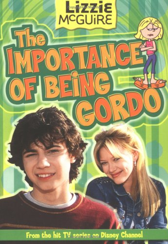 The Importance of Being Gordo (Lizzie McGuire, #18)