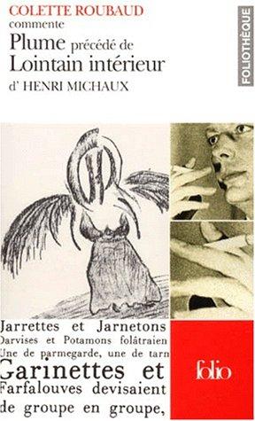 Plume De Henri Michaux