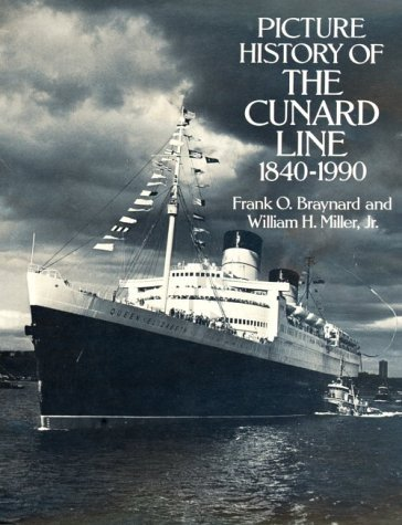 Picture History of the Cunard Line, 1840–1990