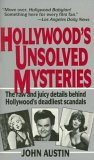 Hollywood's Unsolved Mysteries by John   Austin