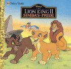 Simba's Pride: Disney's the Lion King II (A Golden Look-Look Book)