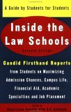 Inside the Law Schools: A Guide by Students for Students