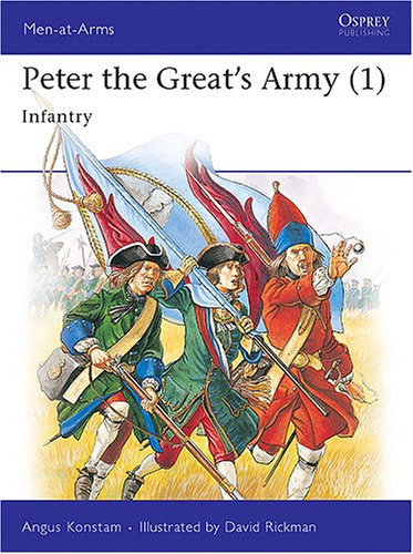Peter the Great's Army (1): Infantry (Men-at-Arms)