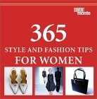365 Style and Fashion Tips for Women