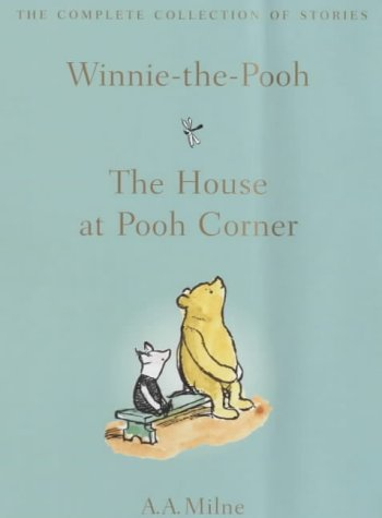 Winnie The Pooh: The House At Pooh Corner (The Complete Collection Of Stories)