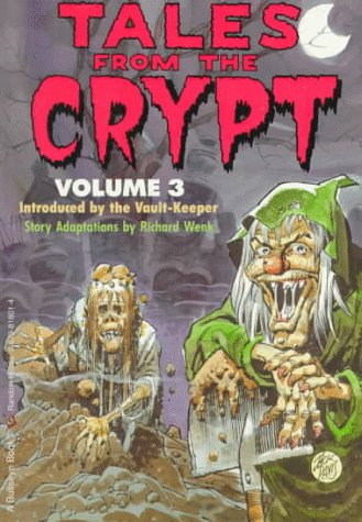 Tales from the Crypt : Volume 3