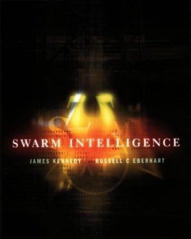 Swarm Intelligence by James Kennedy