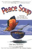 Peace Soup: The Recipe for a Peaceful Life in the New Millennium [With CD]