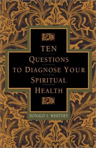 10 Questions to Diagnose Your Spiritual Health