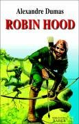 Robin Hood, The Prince of Thieves(Tales of Robin Hood by Alexandre Dumas 1)