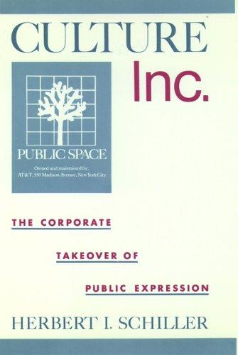 Culture, Inc. by Herbert Irving Schiller