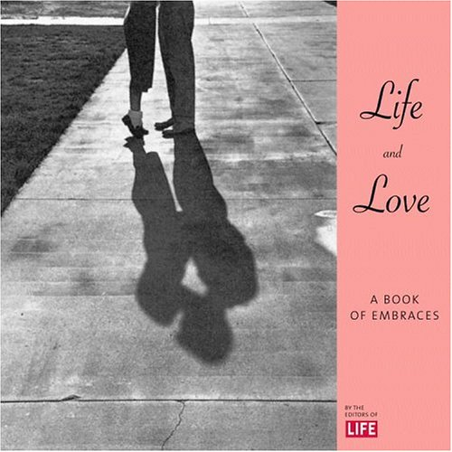 Life & Love: A Book of Embraces