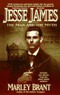 Jesse James: The Man and The Myth