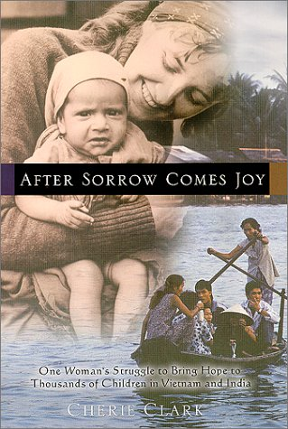 After Sorrow Comes Joy by Cherie Clark