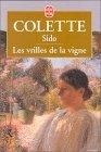 Sido suivi de Les vrilles de la vigne by Colette