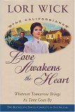 Love Awakens the Heart (The Californians, #1-2)