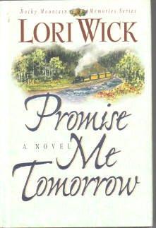 Promise Me Tomorrow by Lori Wick