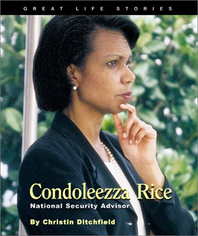 Great Life Stories Condoleezza Rice by Christin Ditchfield