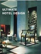 Ultimate Hotel Design