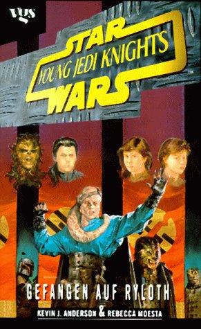 Star Wars, Young Jedi Knights, Gefangen Auf Ryloth by Kevin J. Anderson
