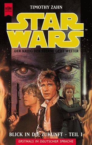 Star Wars: Blick in die Zukunft (Die Hand von Thrawn, #2)