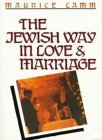 Jewish Way in Love and Marriage