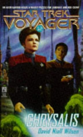 Chrysalis (Star Trek Voyager, #12)