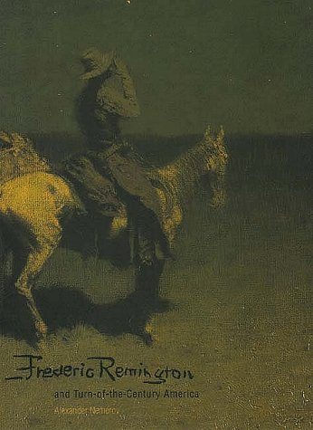 Frederic Remington and Turn-Of-The-Century America