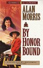 By Honor Bound by Alan   Morris