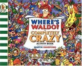 Where's Waldo? The Completely Crazy Activity Book