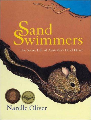 Sand Swimmers: The Secret Life of Australia's Dead Heart