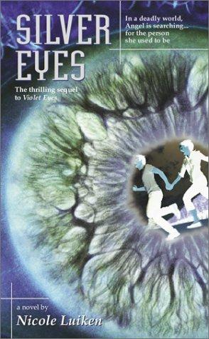 Silver Eyes by Nicole Luiken