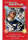 My Life as an Afterthought Astronaut (The Incredible Worlds of Wally McDoogle, #8)