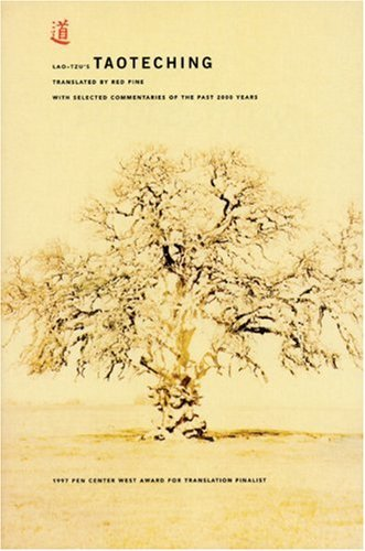 Taoteching With Selected Commentaries of the Past 2000 Years