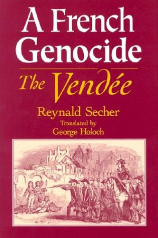A French Genocide by Reynald Secher