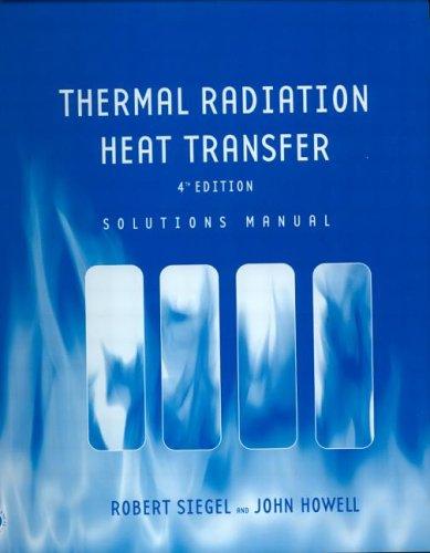 solutions manual to accompany thermal radiation heat transfer by rh goodreads com radiative heat transfer modest solution manual pdf Examples of Conduction Heat