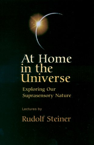 At Home in the Universe: Exploring Our Suprasensory Nature (Cw 231)