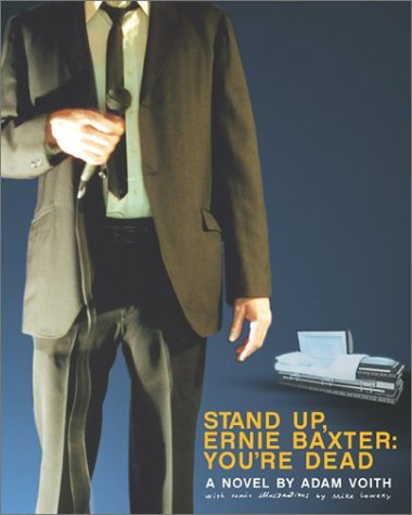 Stand Up, Ernie Baxter: You're Dead