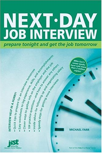 Next-Day Job Interview: Prepare Tonight and Get the Job Tomorrow