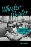 Wheeler-dealer: The Rip-roaring Adventures of My Uncle Gordon, a Quadriplegic in Hollywood