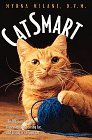 Catsmart: The Ultimate Guide to Understanding, Caring For, and Living with Your Cat