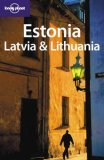 Estonia, Latvia & Lithuania (Lonely Planet Guide)